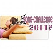 Erinnerung: Song-Challenge 2011?